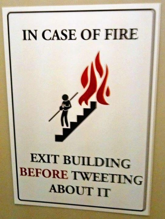 1013_in-case-of-fire-exit-building-before-tweeting-about-it_543-720